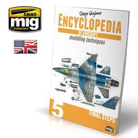 ENCYCLOPEDIA OF AIRCRAFT MODELLING TECHNIQUES VOL.5: FINAL STEPS (English)
