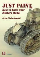 Just Paint: How to Paint Your Military Model